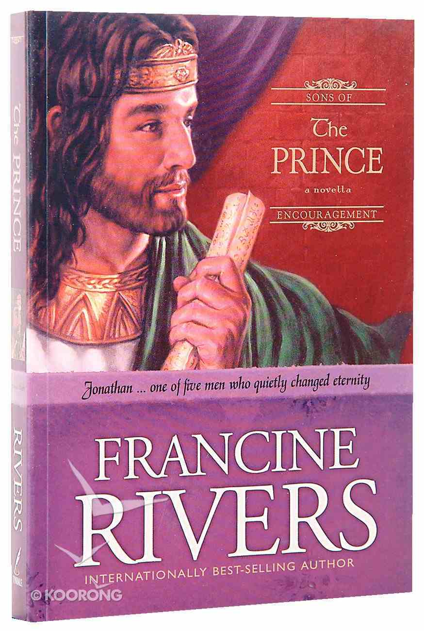 The Prince (#03 in Sons Of Encouragement Series) Paperback