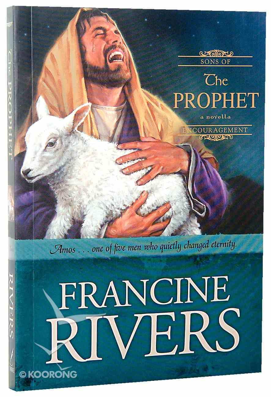 The Prophet (#04 in Sons Of Encouragement Series) Paperback