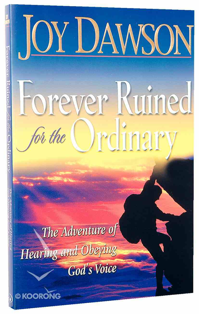 Forever Ruined For the Ordinary Paperback