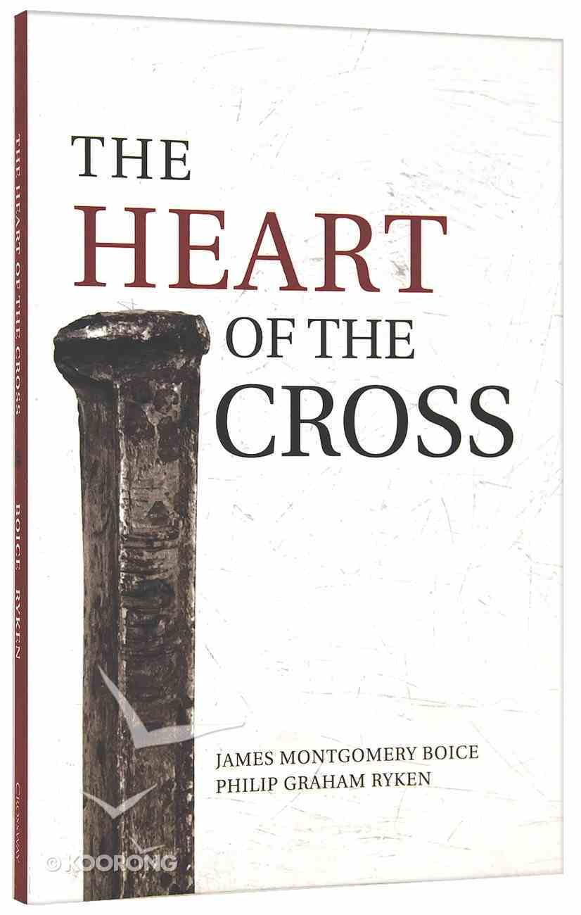 The Heart of the Cross Paperback