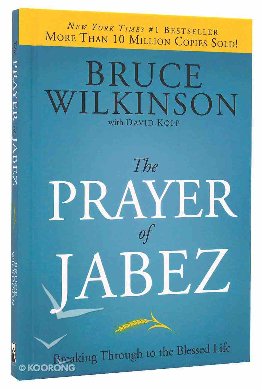 The Prayer of Jabez (#01 in Breakthrough Series) Hardback