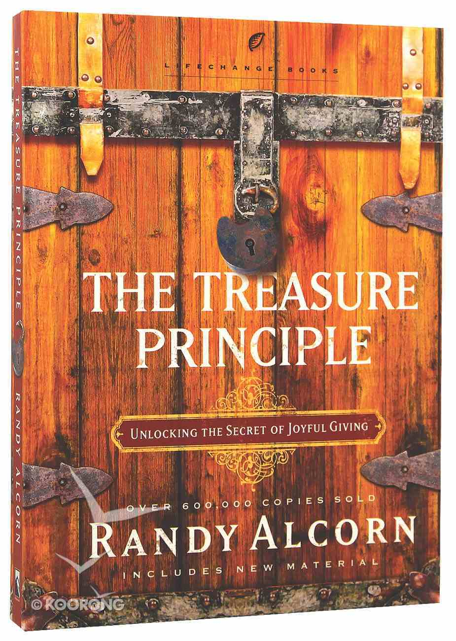 The Treasure Principle (Lifechange Books Series) Hardback