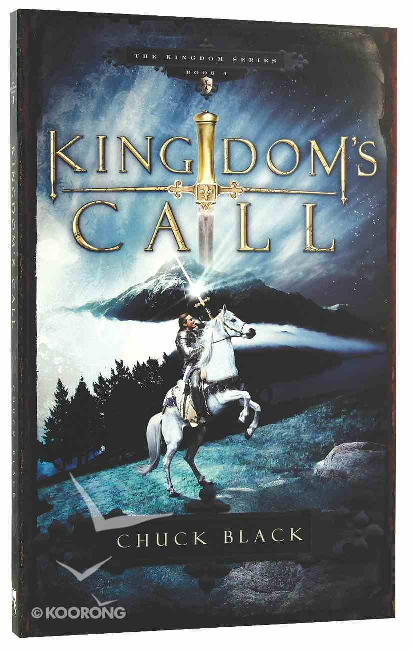 Kingdom's Call (#04 in The Kingdom Series) Paperback