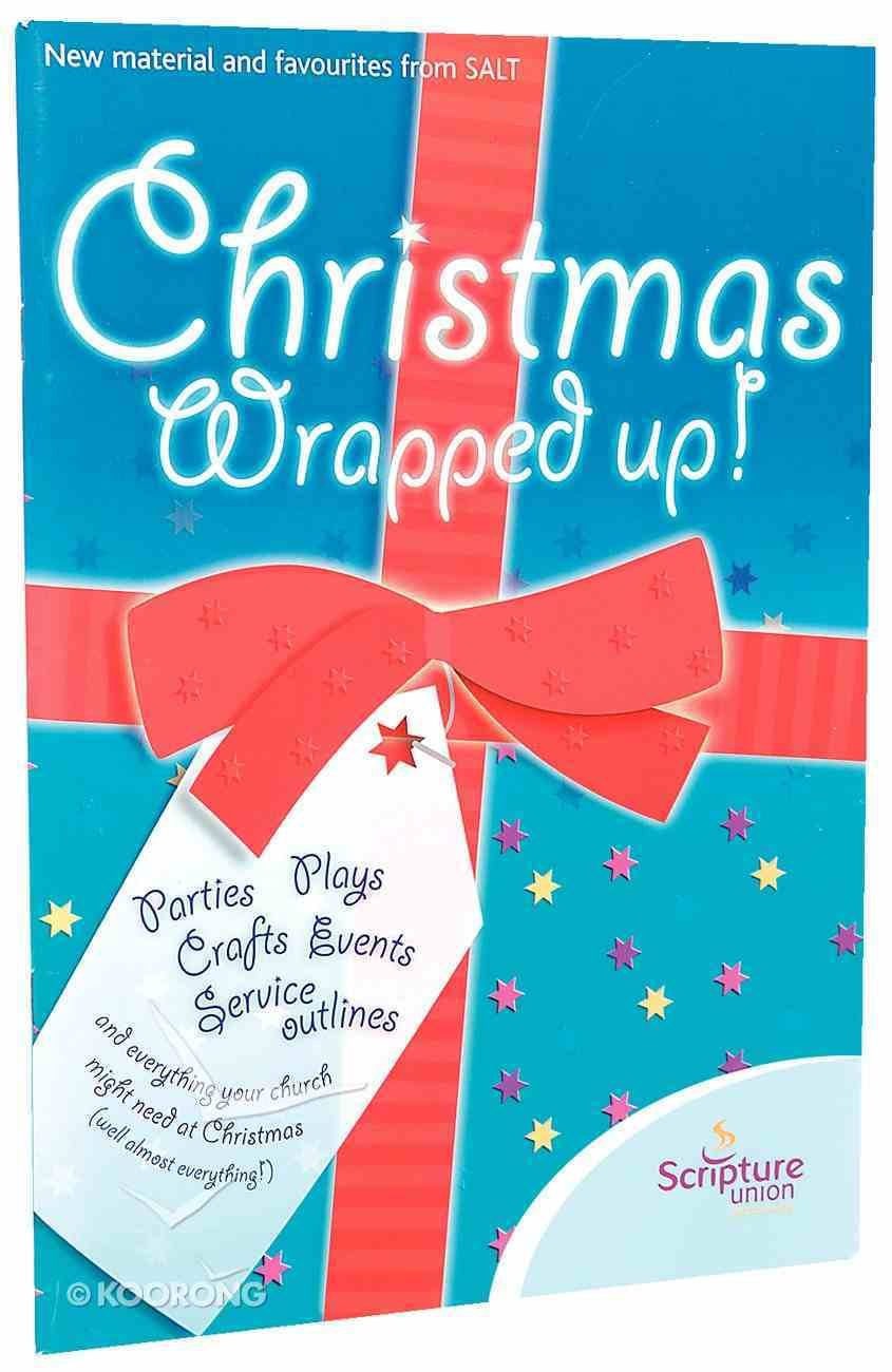 Christmas Wrapped Up! Paperback