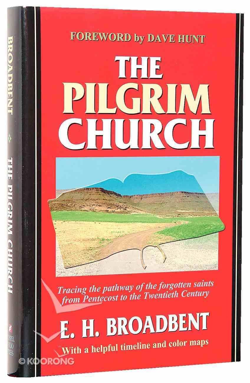 The Pilgrim Church Hardback