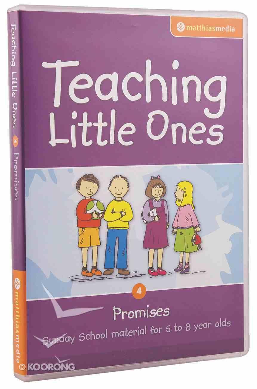 Teaching Little Ones #04: Promises CDROM (5-8 Years) (#04 in Teaching Little Ones Sunday School Lessons Series) CD-rom