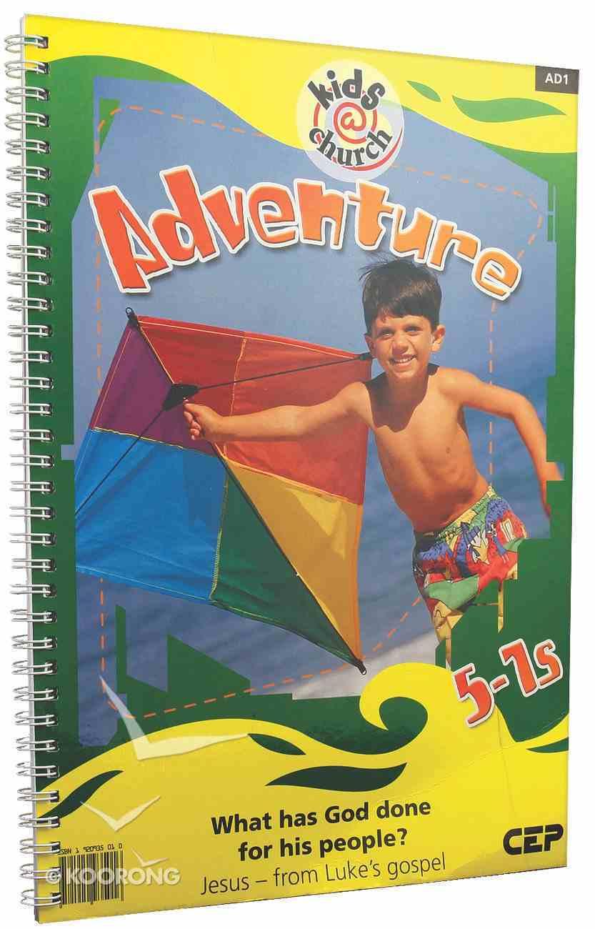 Kids@Church 01: Ad1 Ages 5-7 Teacher's Pack (Adventure) (Kids@church Curriculum Series) Pack