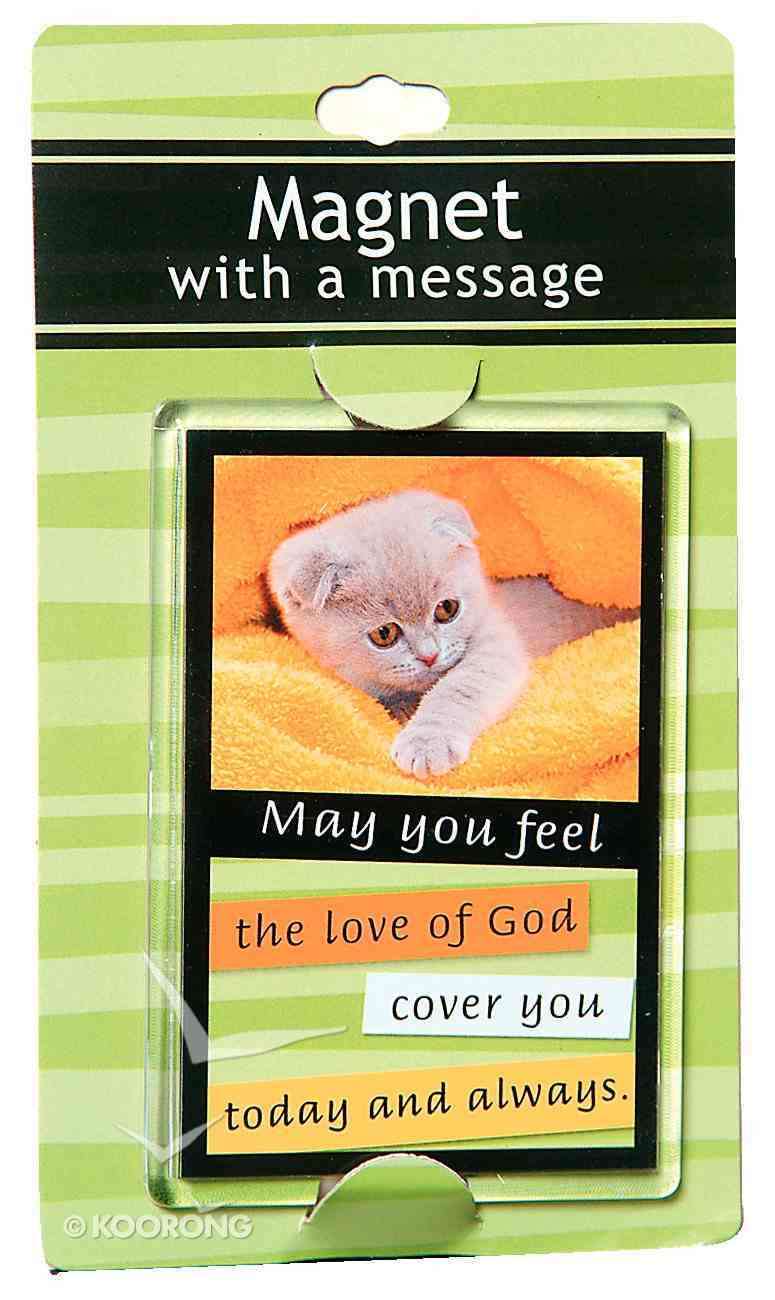 Large Acrylic Magnet: May You Feel the Love of God Novelty