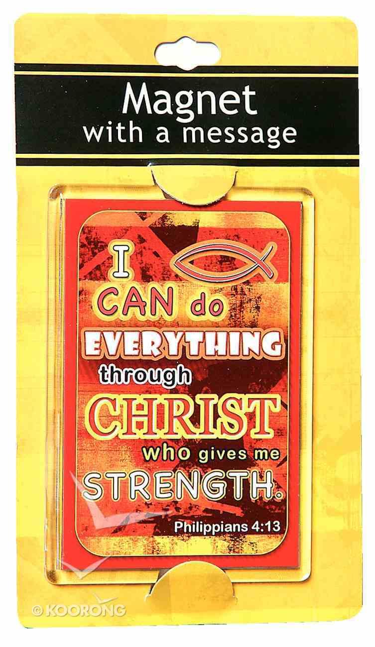 Large Acrylic Magnet: I Can Do Everything Through Christ Novelty