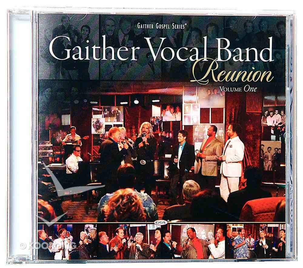 Reunion #01 (Gaither Vocal Band Series) CD