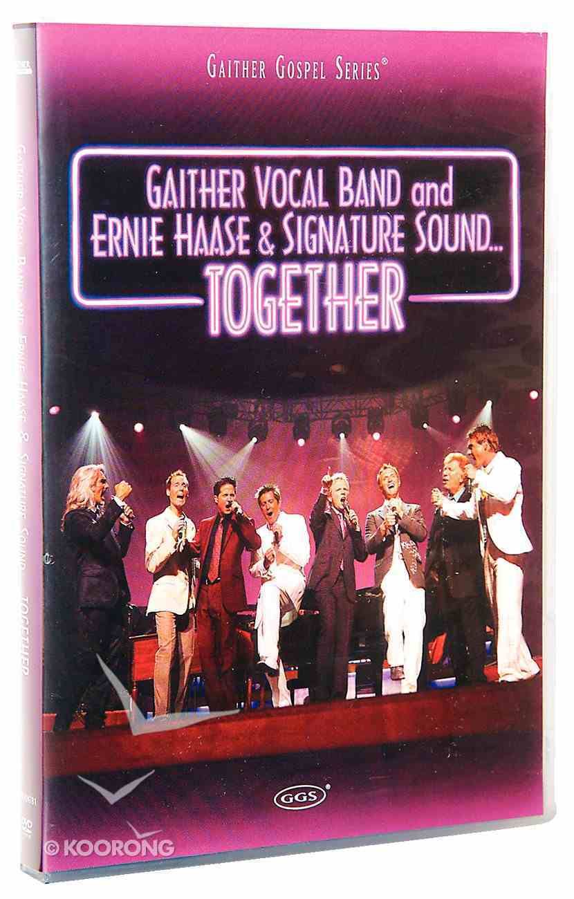 Together (Gaither Vocal Band & Ernie Haase & Signature Sound) (Gaither Vocal Band Series) DVD