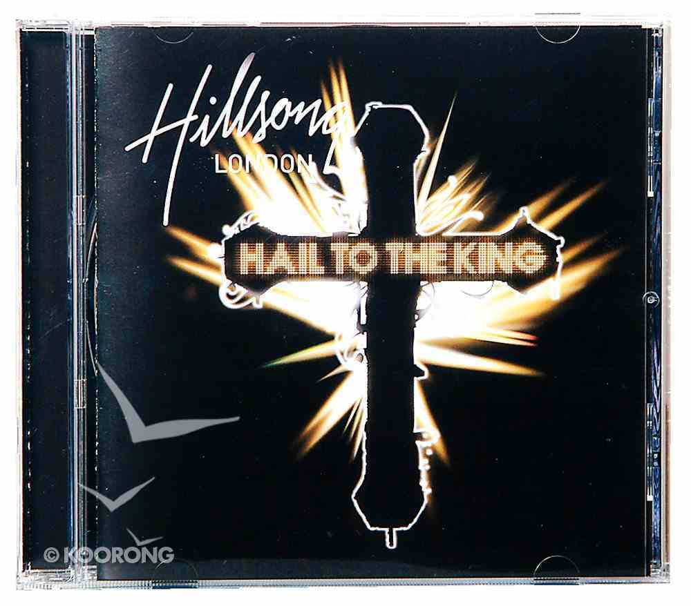 Hillsong London 2008: Hail to the King CD
