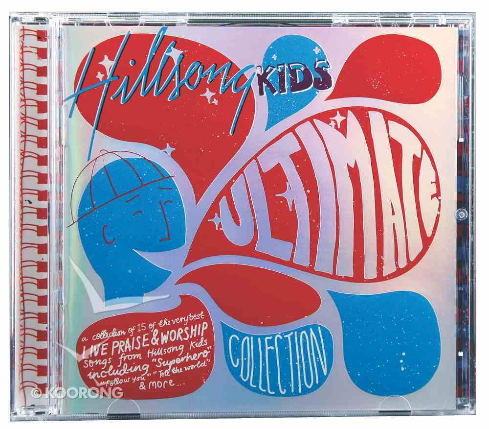 Hillsong Kids Ultimate Collection CD