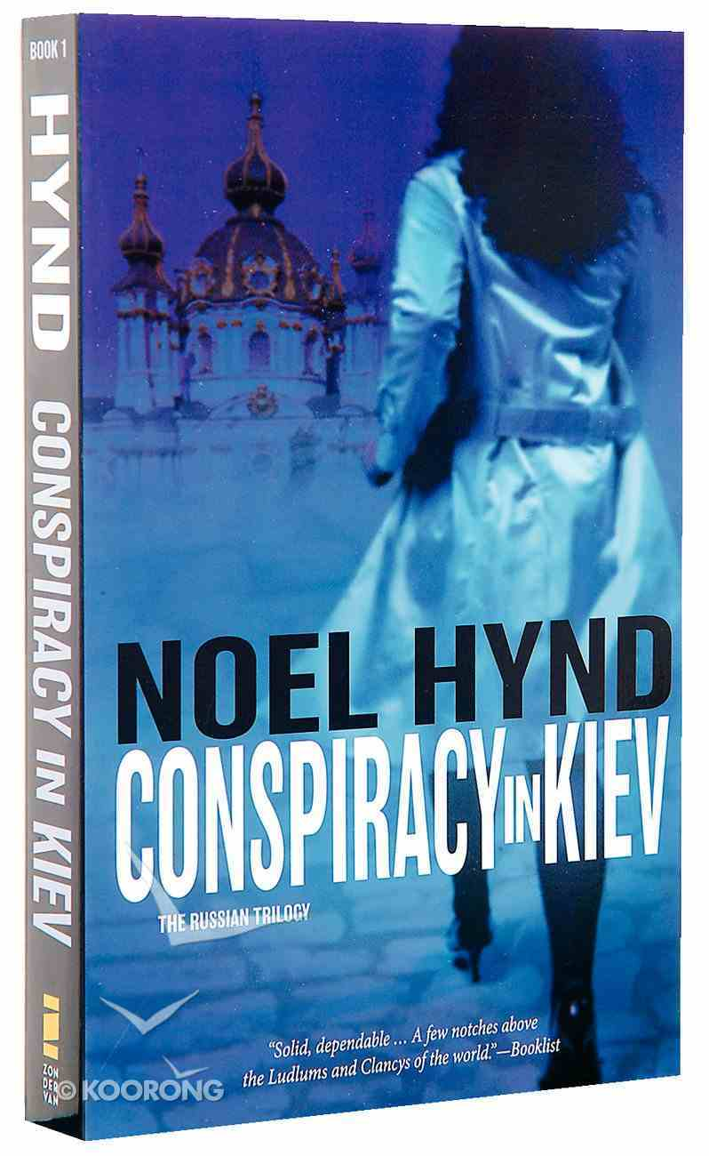 Conspiracy in Kiev (#01 in The Russian Trilogy Series) Paperback