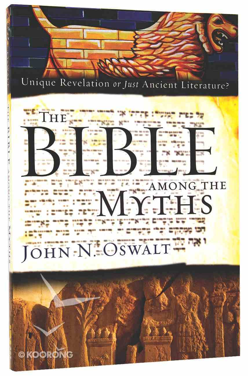 The Bible Among the Myths Paperback