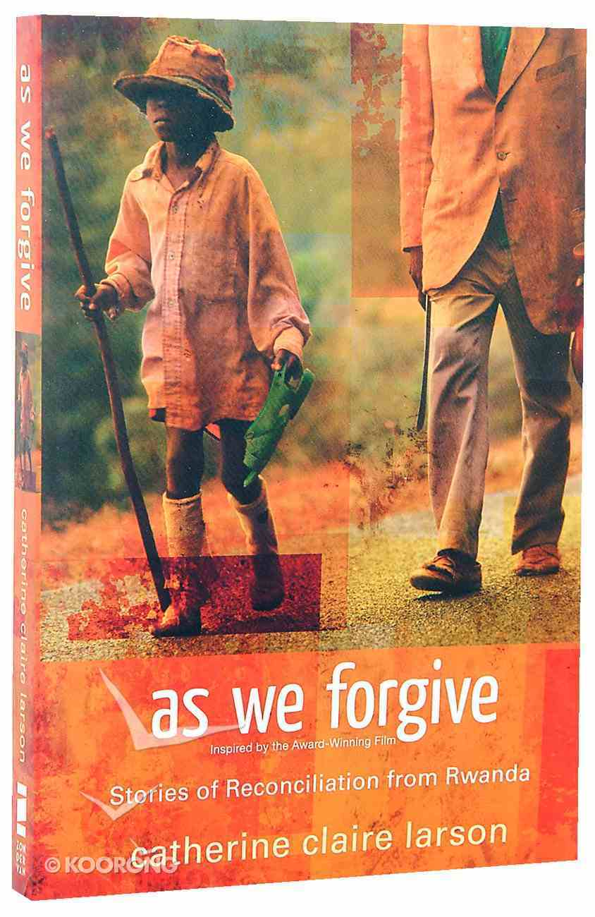 As We Forgive Paperback