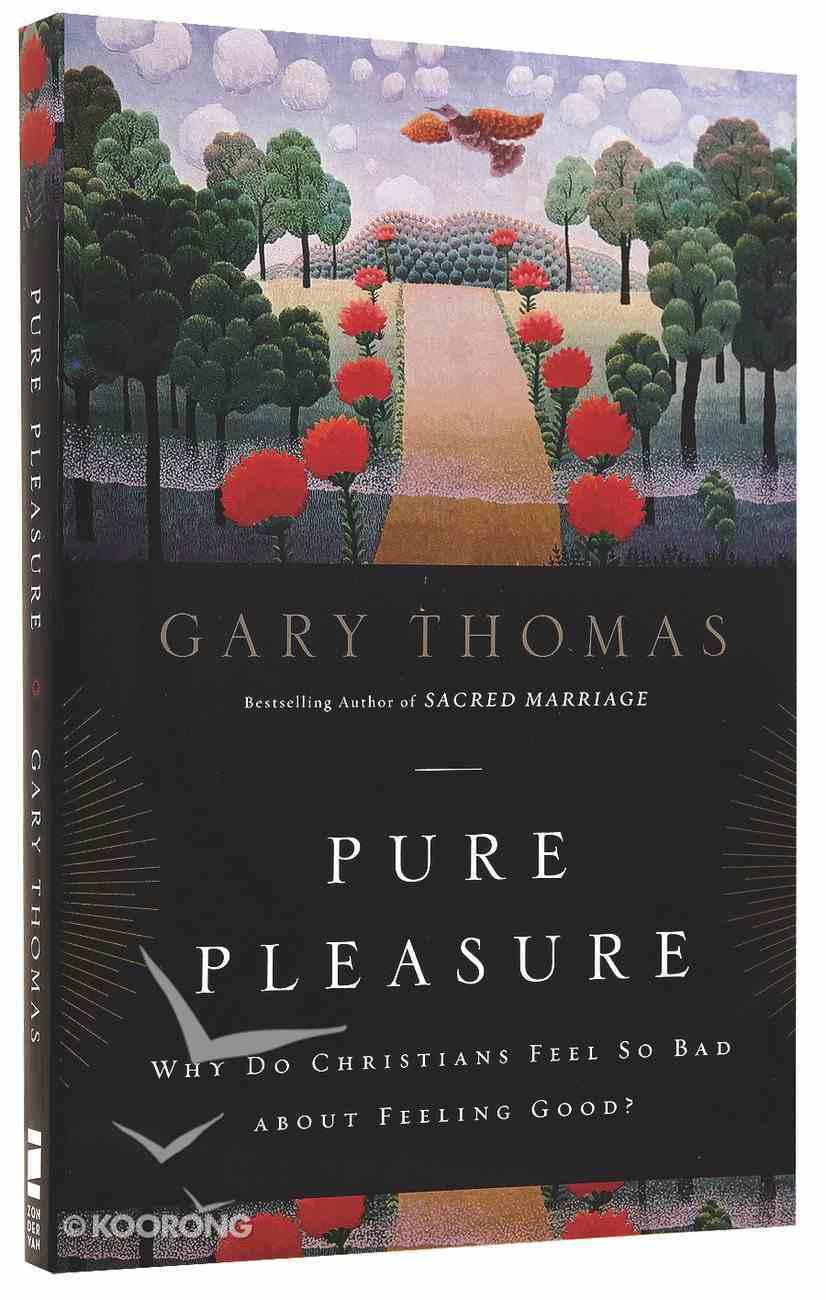 Pure Pleasure Paperback