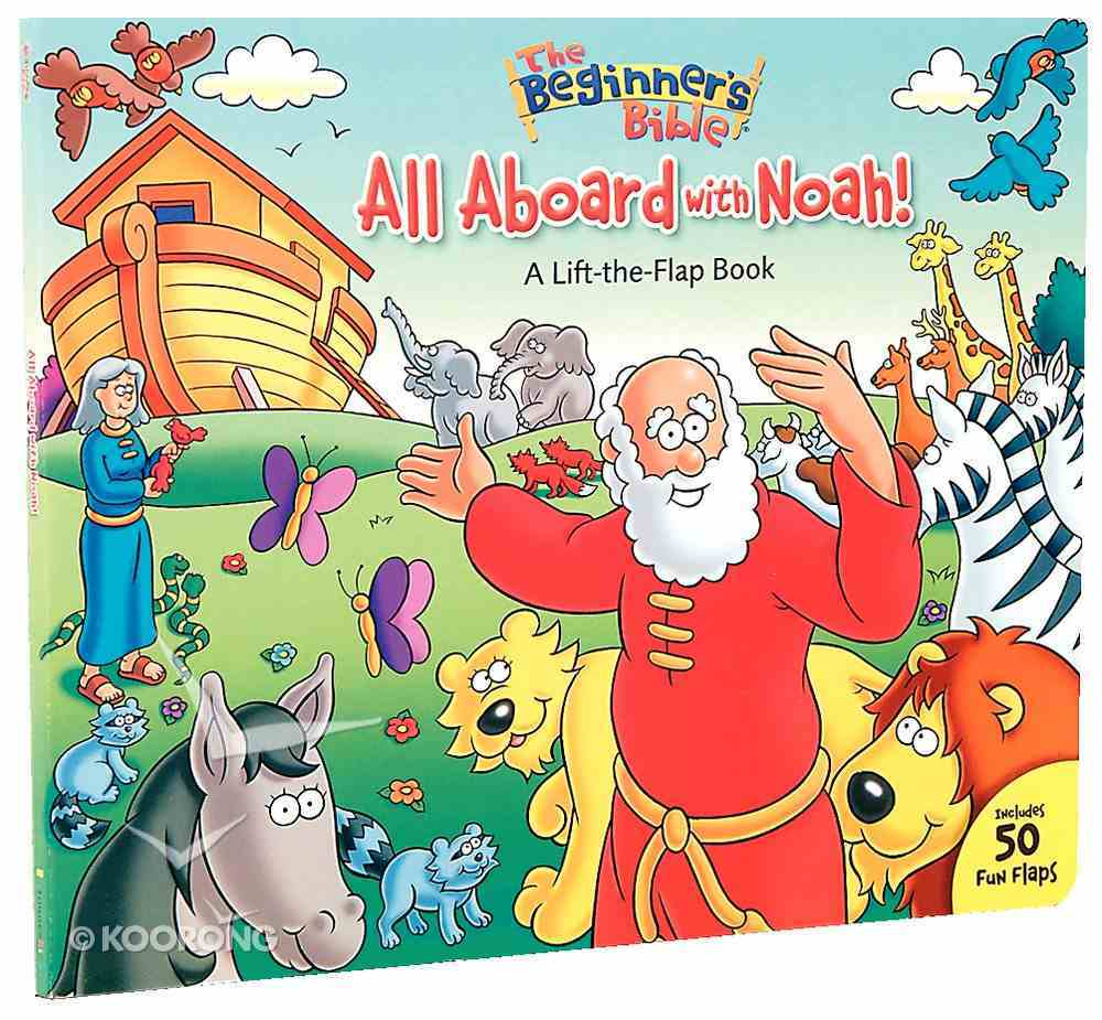 All Aboard With Noah! (Beginner's Bible Series) Board Book