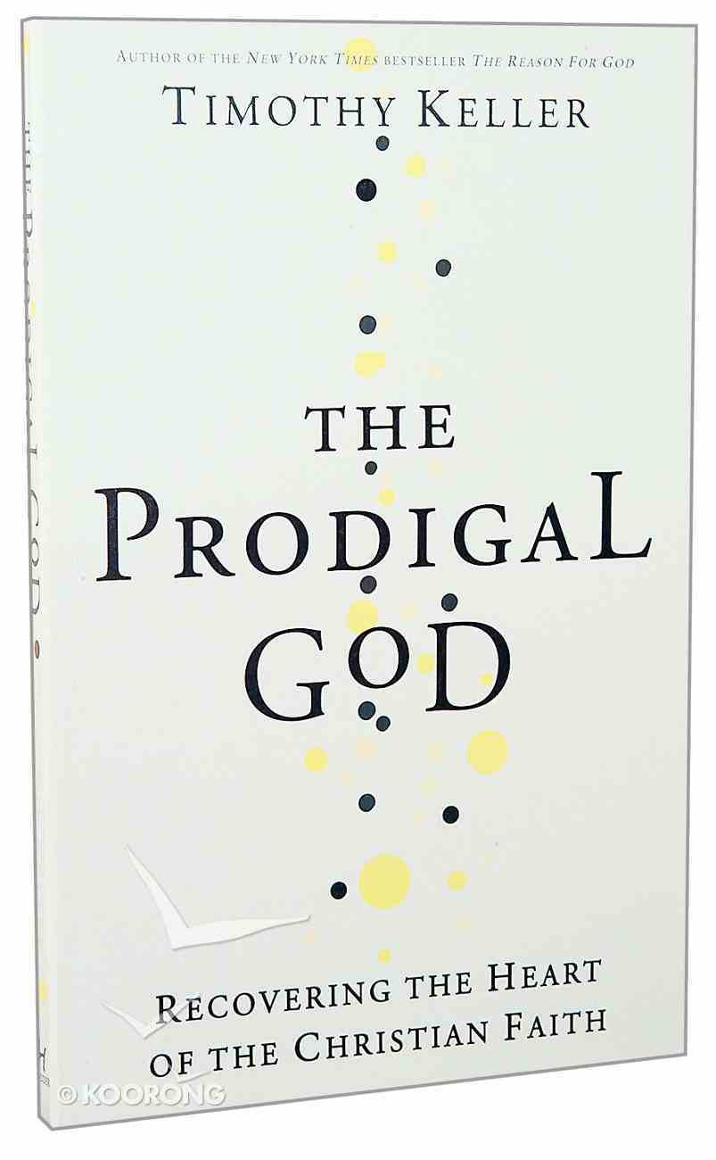 The Prodigal God Hardback