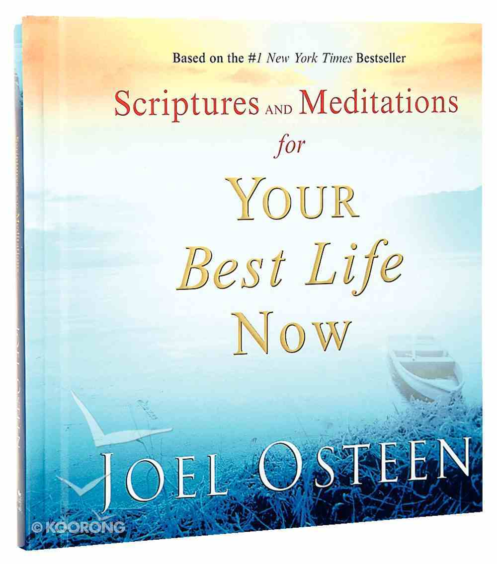 Scriptures & Meditations For Your Best Life Now Hardback