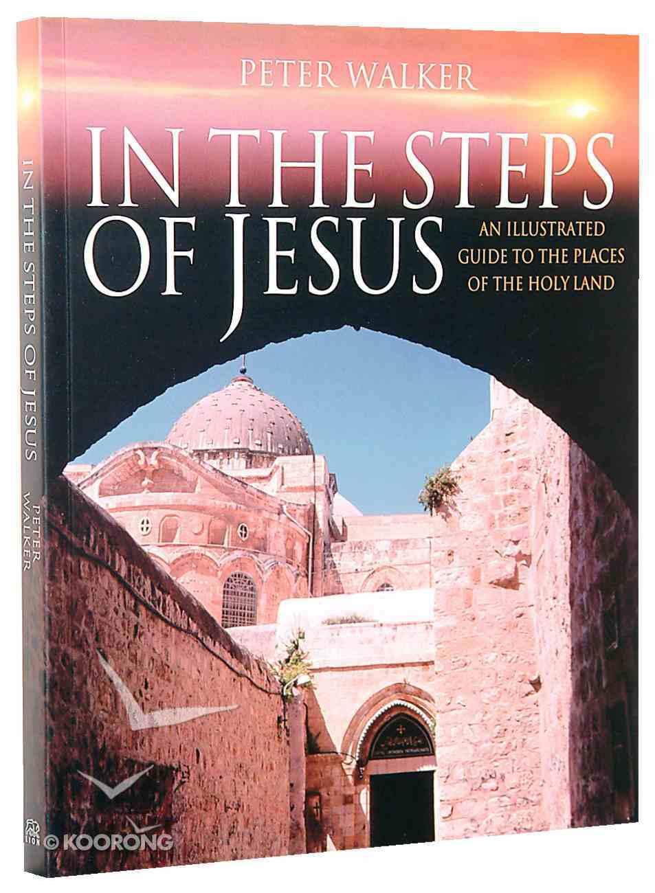 In the Steps of Jesus Paperback