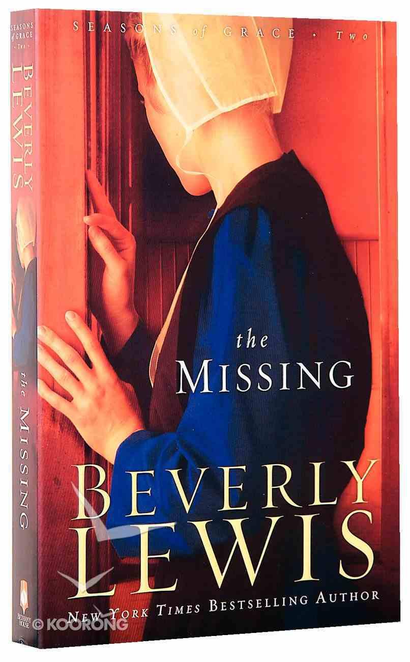 The Missing (#02 in Seasons Of Grace Series) Paperback