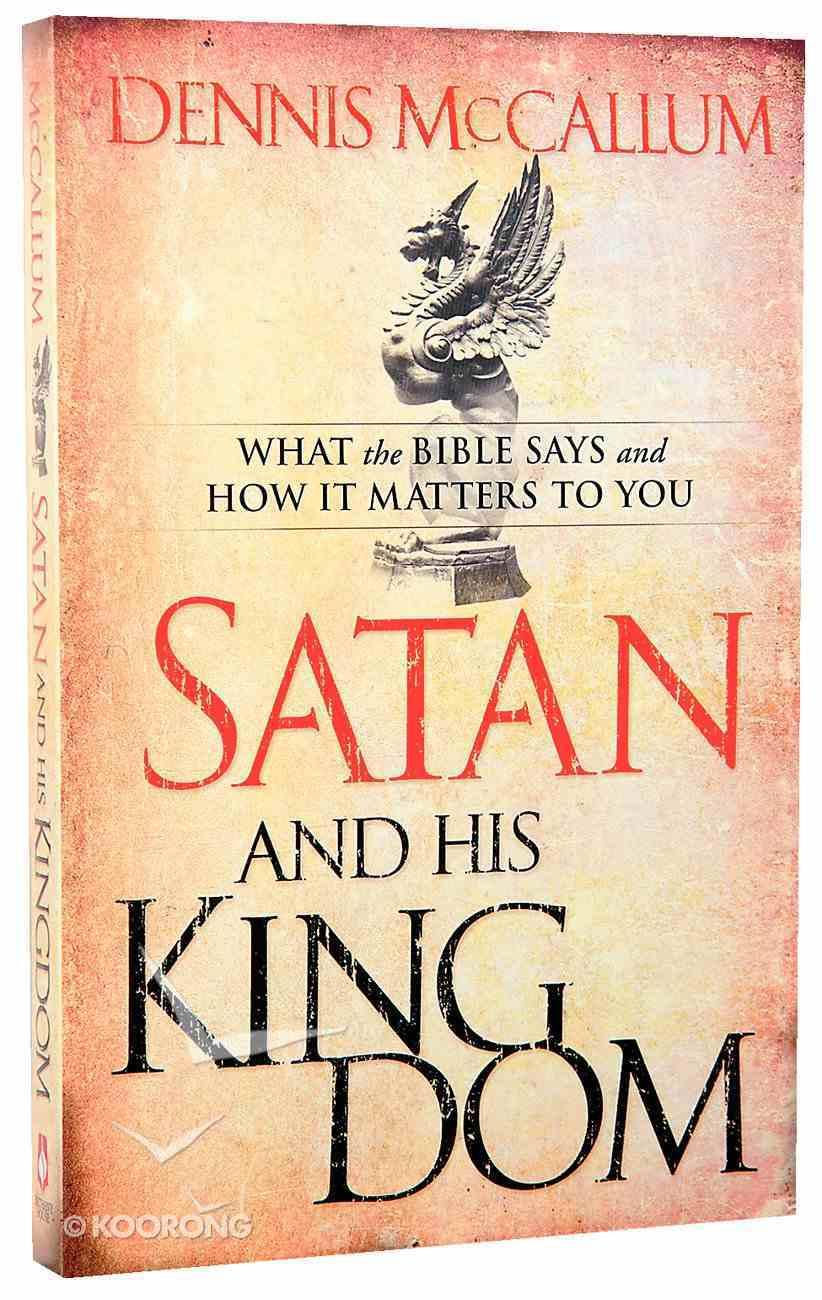 Satan and His Kingdom Paperback