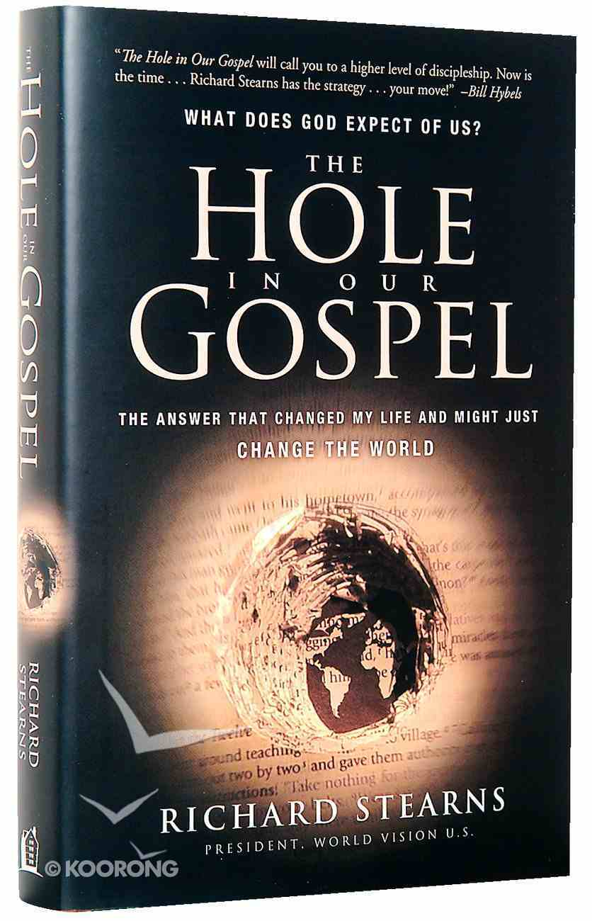The Hole in Our Gospel Hardback