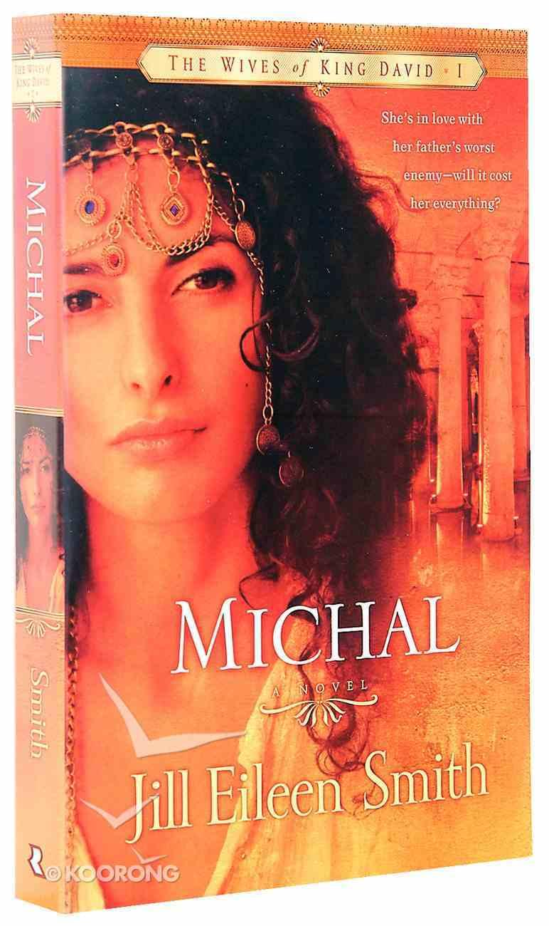 Michal (#01 in Wives Of King David Series) Paperback