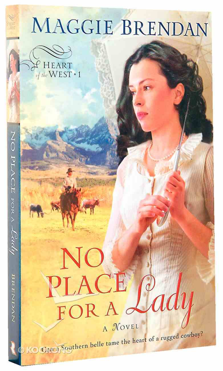 No Place For a Lady (#01 in Heart Of The West Series) Paperback