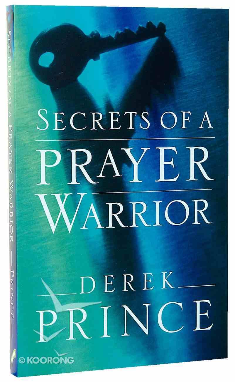 Secrets of a Prayer Warrior Paperback