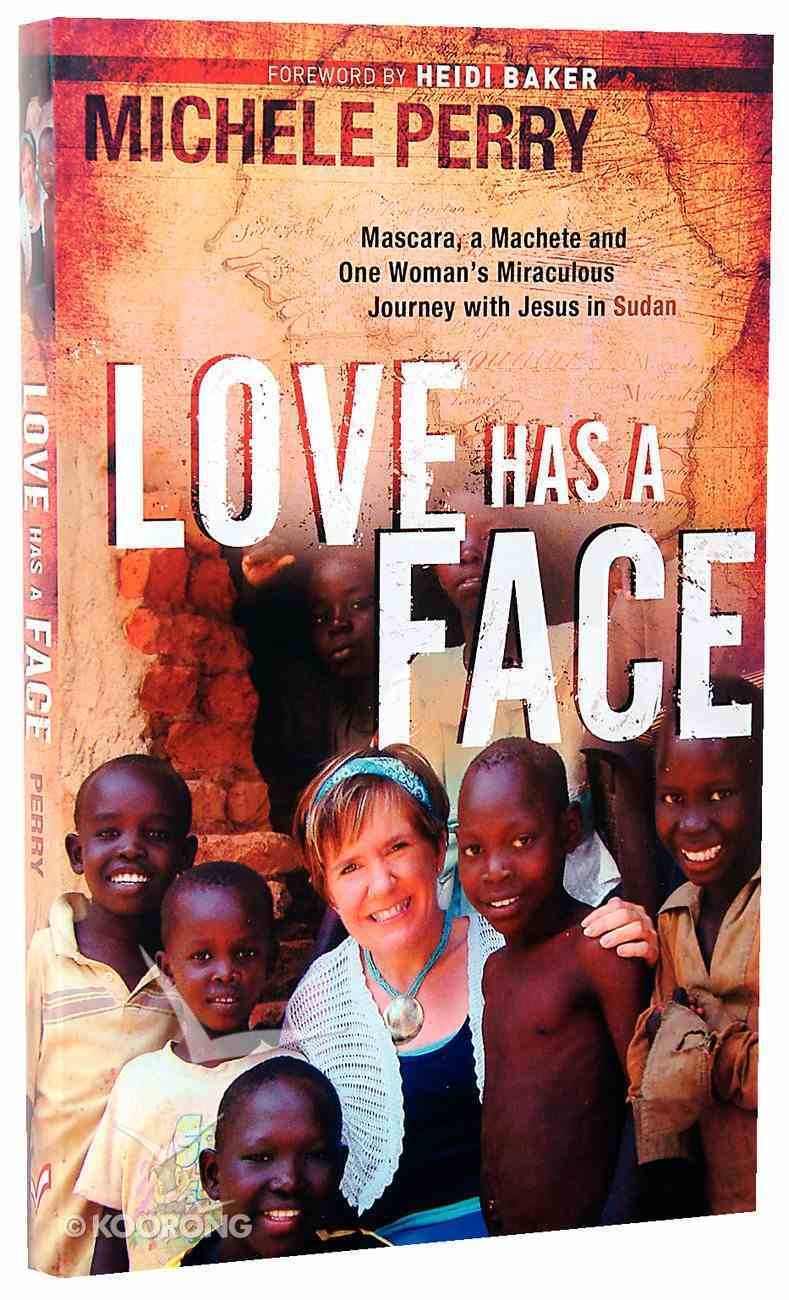Love Has a Face Paperback