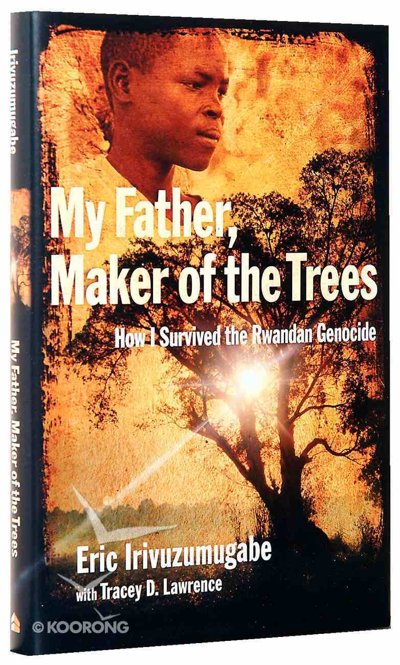 My Father, Maker of the Trees Hardback