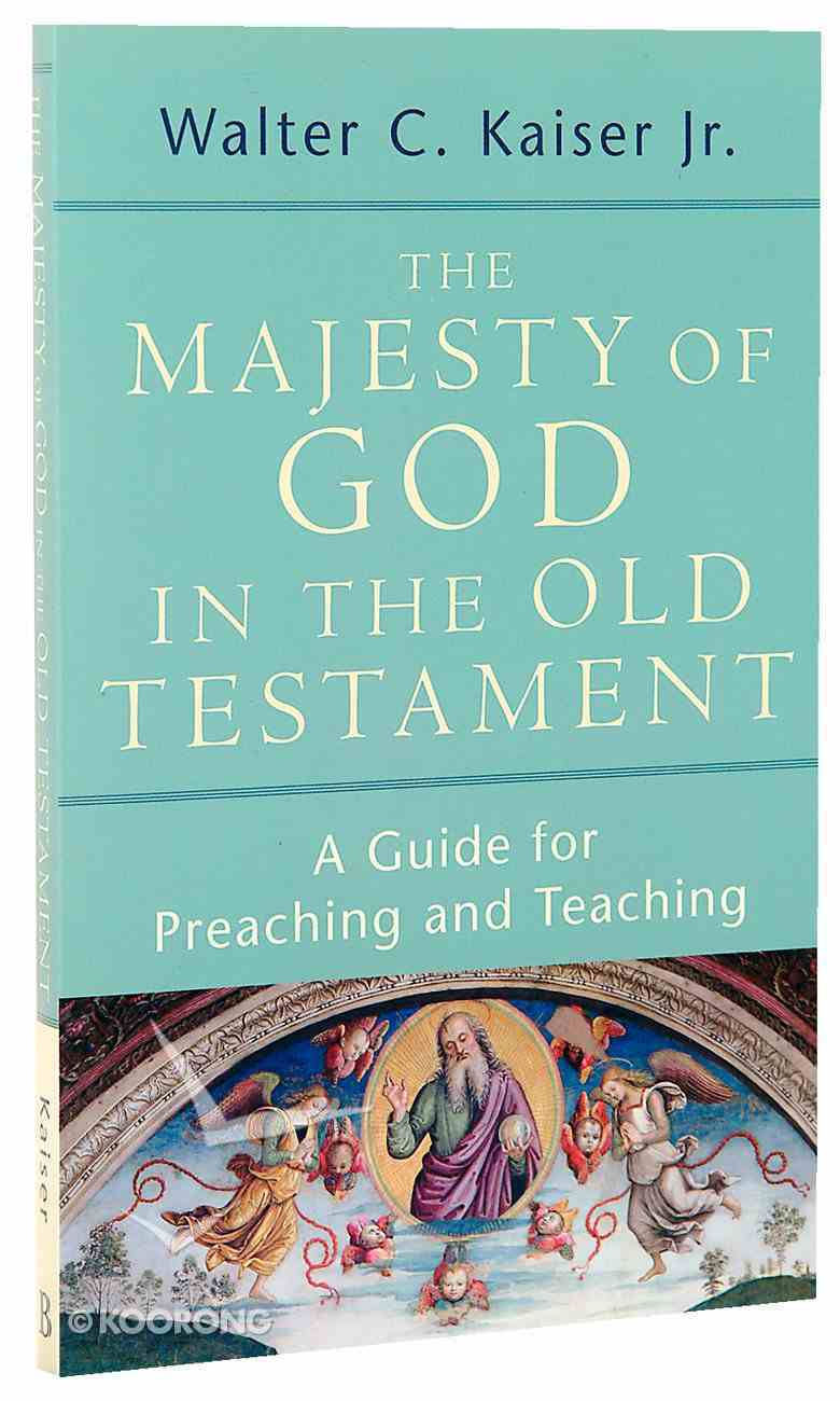 The Majesty of God in the Old Testament Paperback