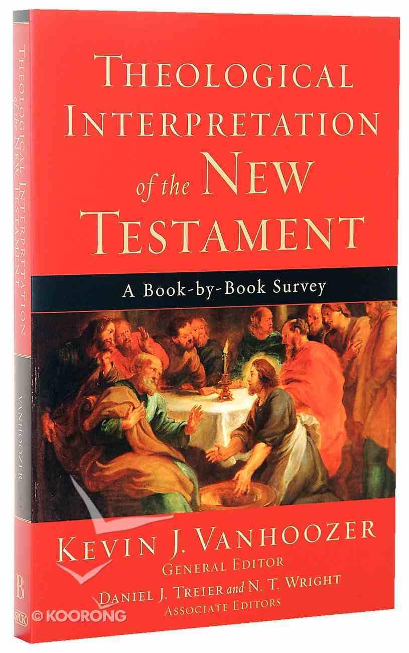 Theological Interpretation of the New Testament Paperback