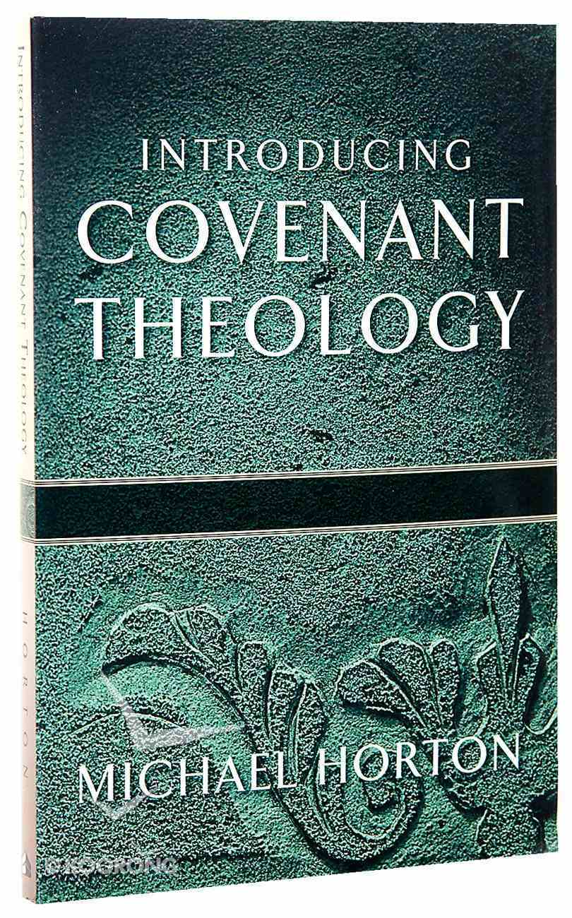Introducing Covenant Theology Paperback