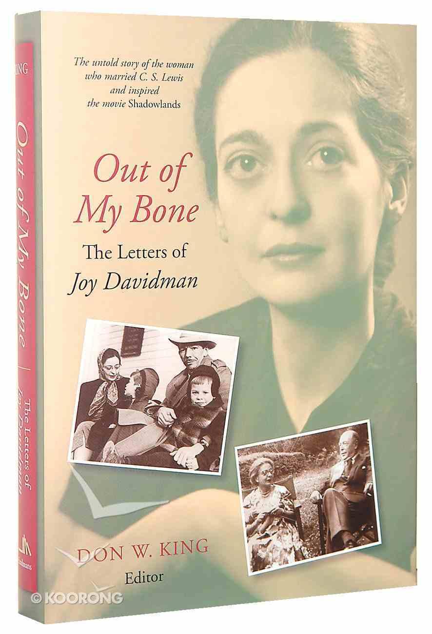 Out of My Bone: The Letters of Joy Davidman Hardback