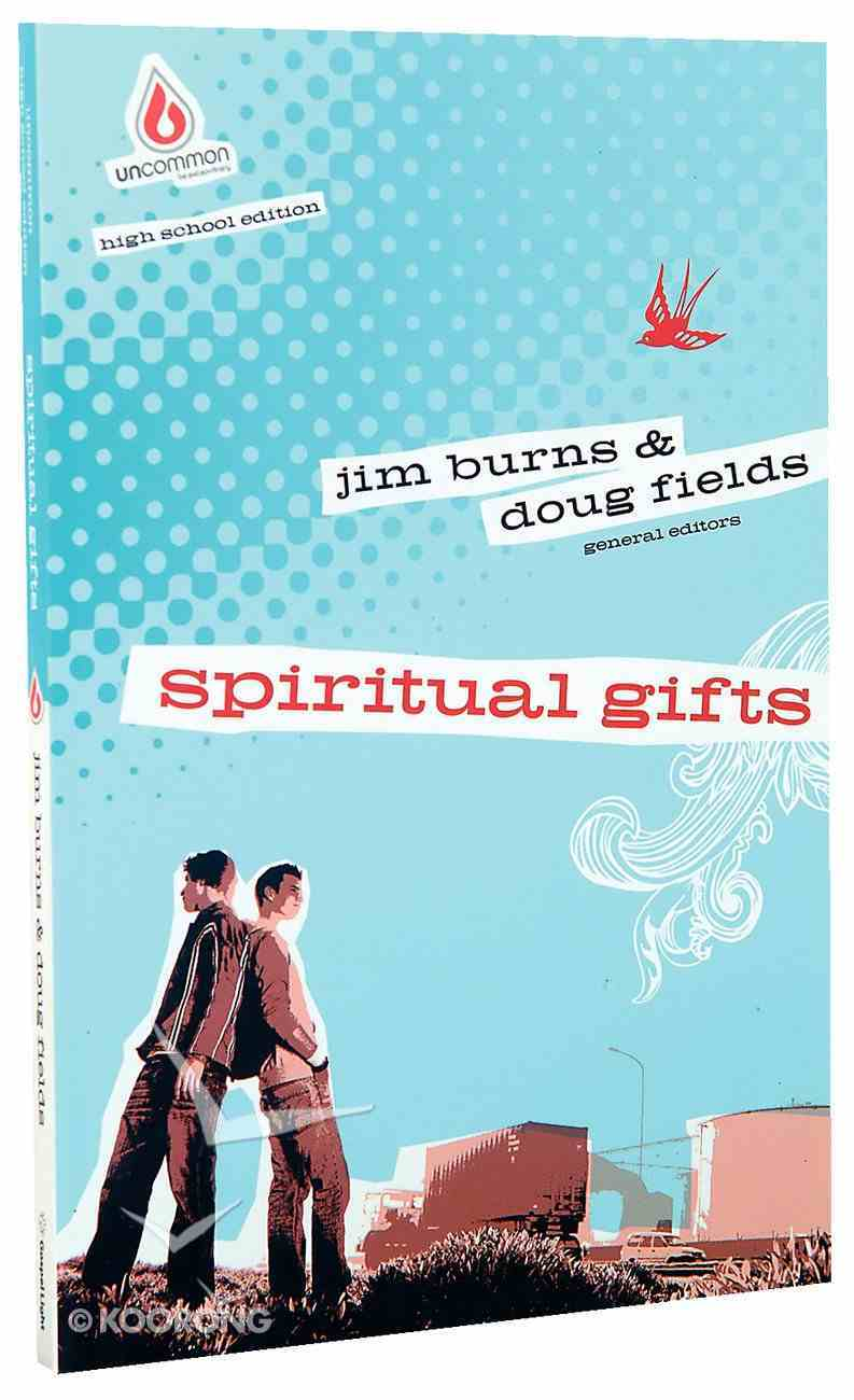 Spiritual Gifts (Uncommon Youth Ministry Series) Paperback