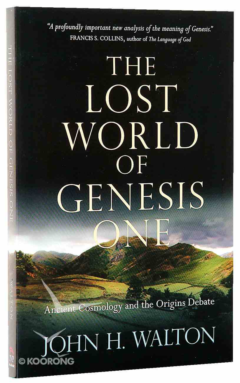 The Lost World of Genesis One Paperback
