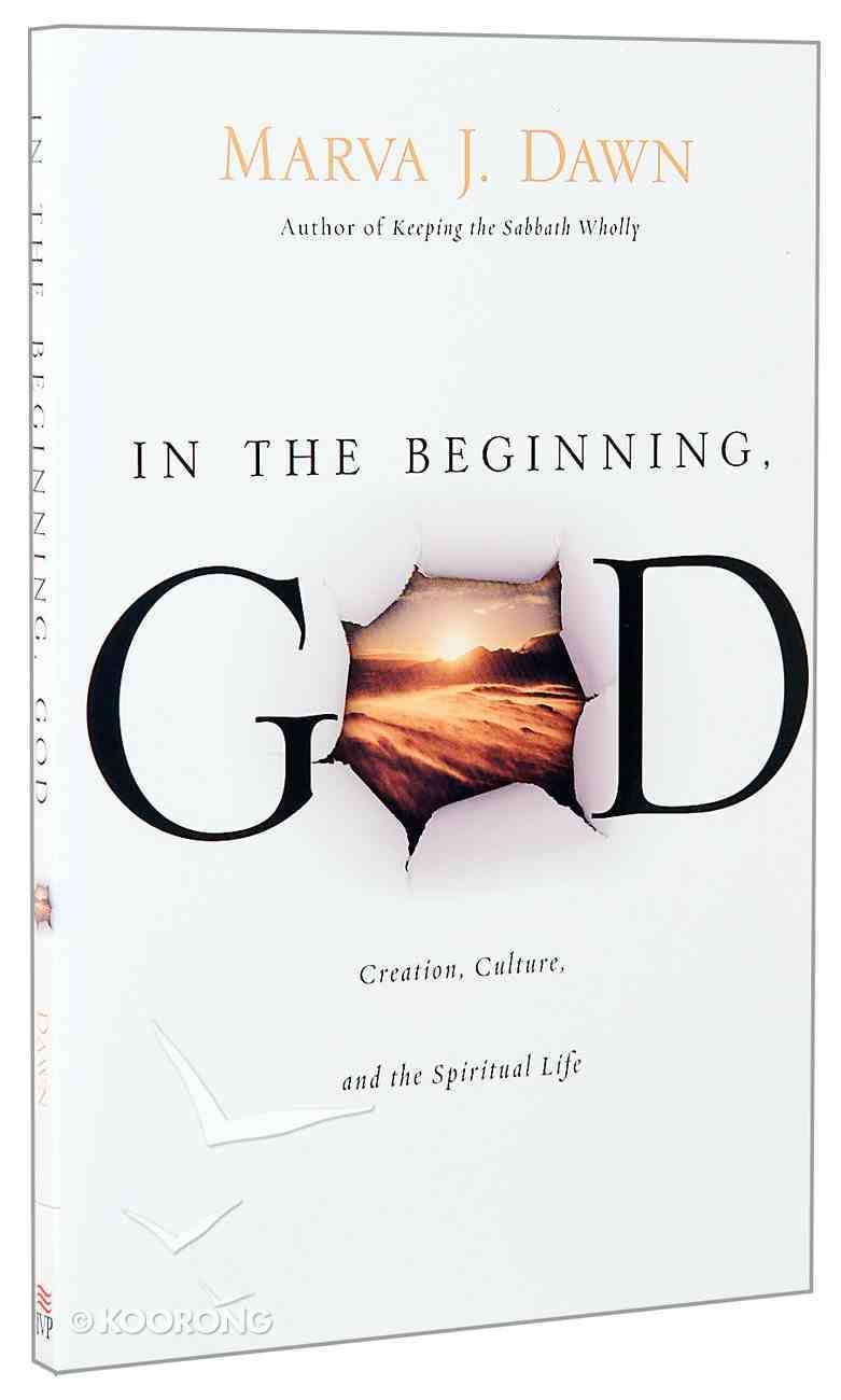 In the Beginning, God Paperback
