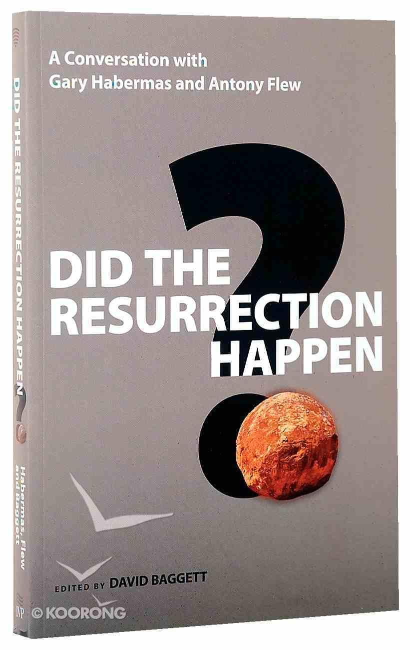 Did the Resurrection Happen? Paperback