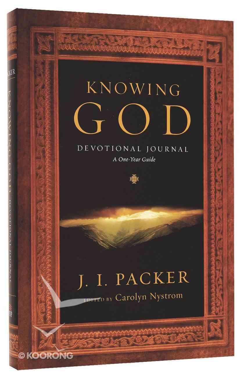 Knowing God: 365 Daily Readings (Devotional Journal) (365 Daily Devotions Series) Paperback