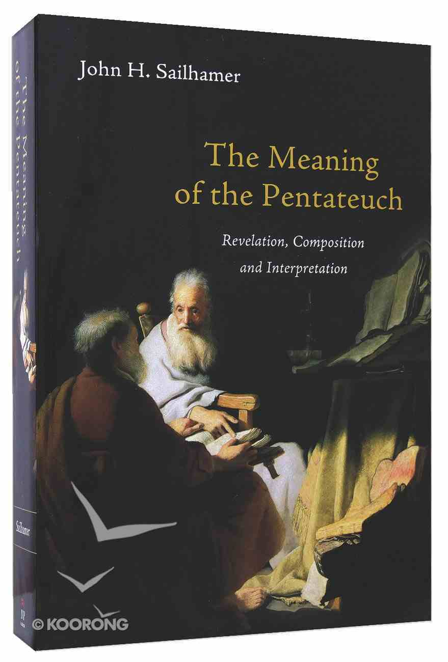 The Meaning of the Pentateuch Paperback