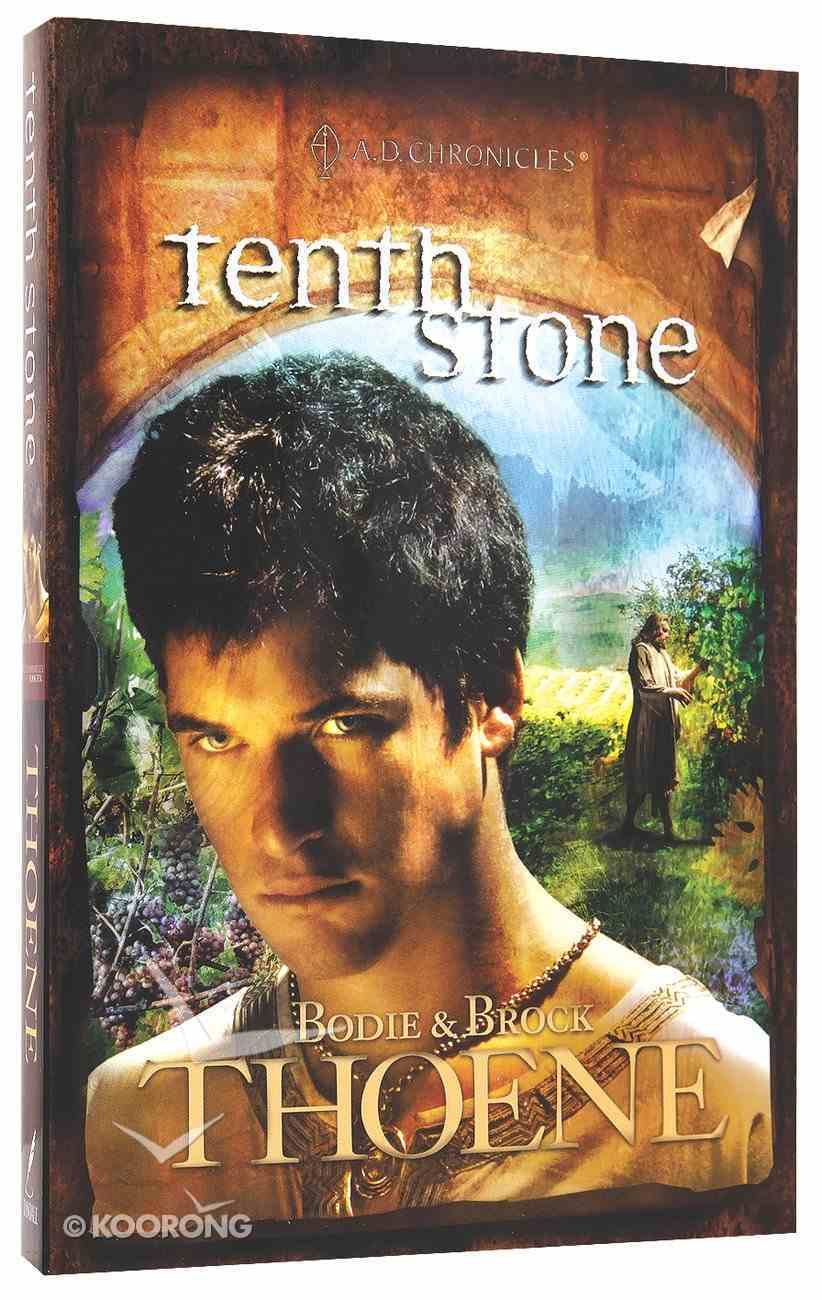Tenth Stone (#10 in A.d. Chronicles Series) Paperback
