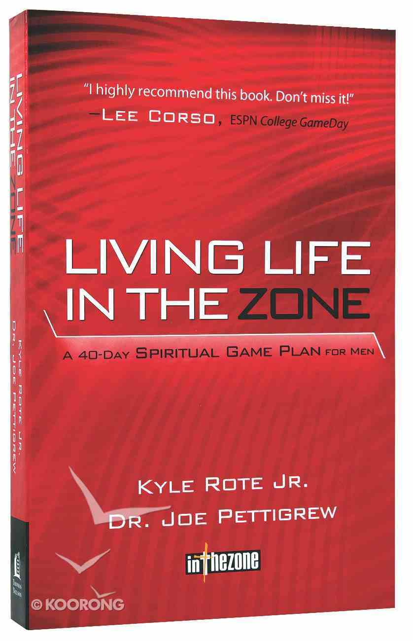 Living Life in the Zone Paperback