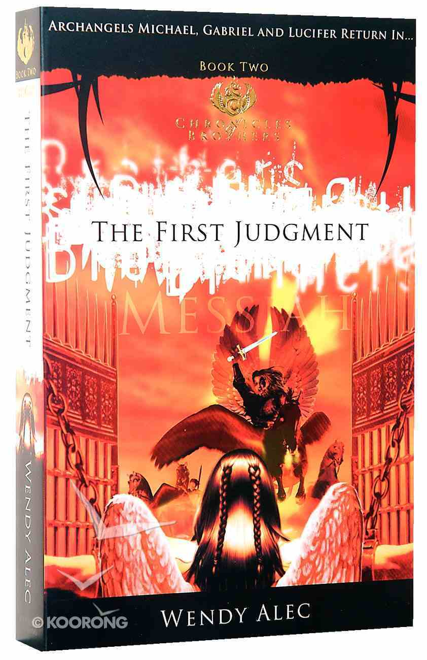 Messiah, the First Judgement (#02 in Chronicles Of Brothers Series) Paperback