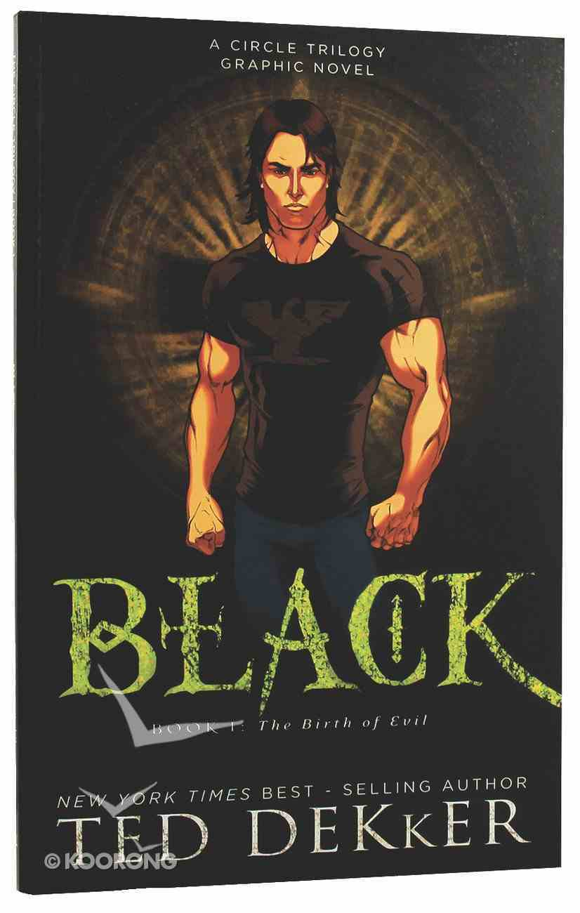 Black (Graphic Novel) (#01 in Dekker Trilogy The Circle Series) Paperback