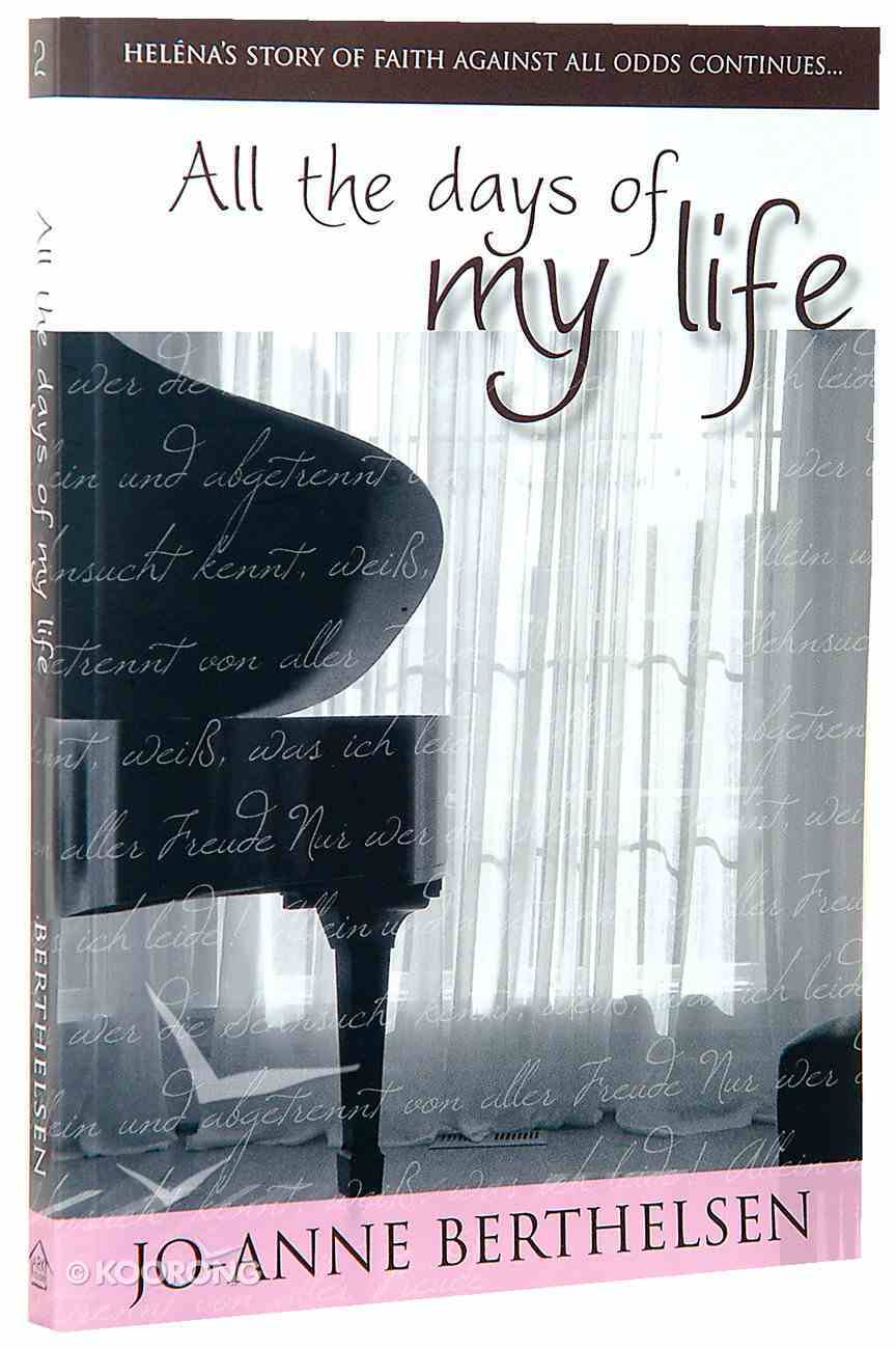 Helena #02: All the Days of My Life Paperback