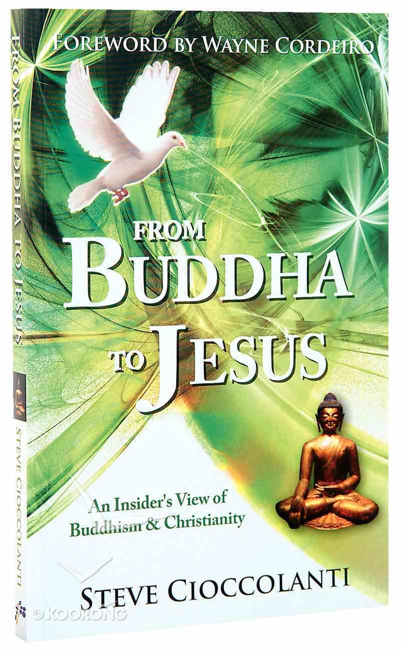 From Buddha to Jesus Paperback