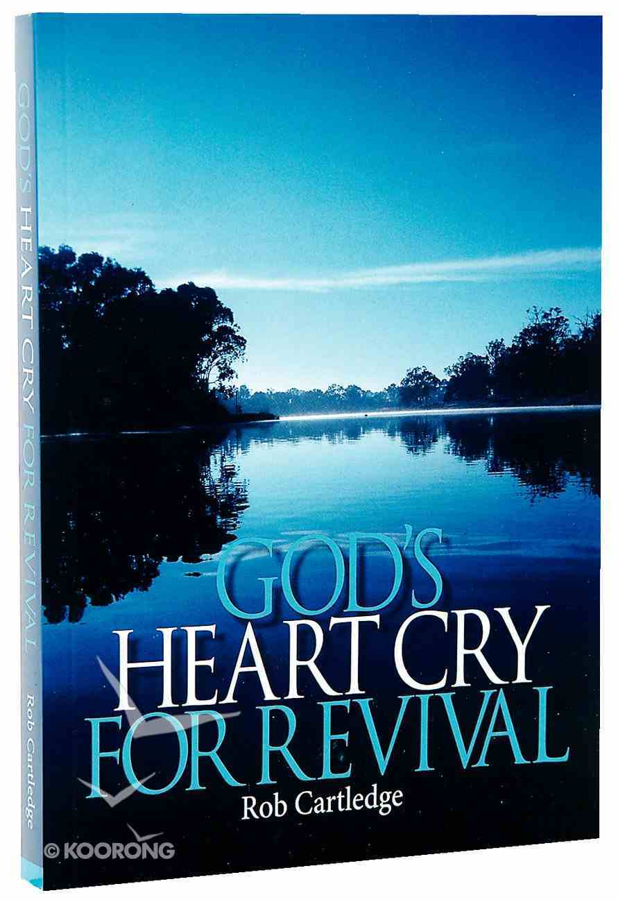 God's Heart Cry For Revival Paperback